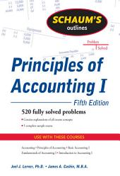 Schaum's Outline of Principles of Accounting I, Fifth Edition: Edition 5