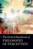 The Oxford Handbook of Philosophy of Perception PDF