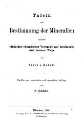 Tafeln zur Bestimmung der Mineralien mittelst einfacher chemischer Versuche auf trockenem und nassem Wege