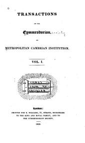 Transactions of the Cymmrodorion, Or, Metropolitan Cambrian Institution: Volume 1