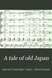 A Tale of Old Japan: A Cantata for Soli, Chorus and Orchestra