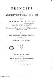 Principj di architettura civile di Francesco Milizia Tomo primo [-terzo]: Volume 1