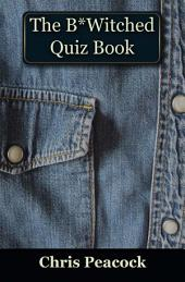 The B*Witched Quiz Book