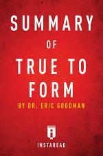 Summary of True to Form