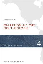 Migration als Ort der Theologie PDF