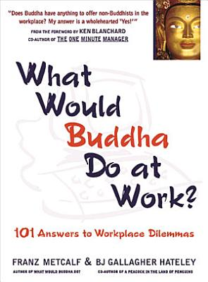 What Would Buddha Do at Work