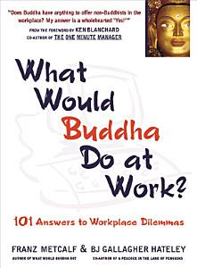 What Would Buddha Do at Work  Book