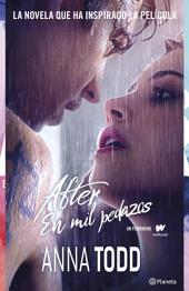 After. En mil pedazos (Serie After 2): (Serie After 2)