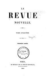 La Revue Nouvelle: Volume5