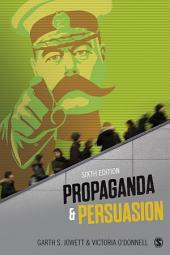 Propaganda & Persuasion: Edition 6