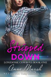 Stripped Down: A Lonesome Cowboy Novel