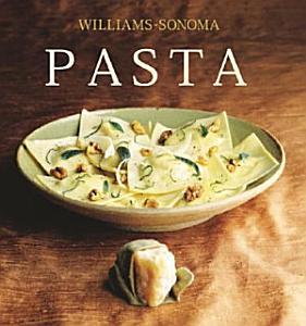Williams Sonoma Collection  Pasta Book