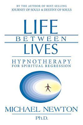 Life Between Lives PDF