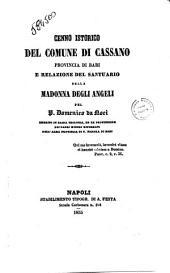 Cenno istorico del Comune di Cassano provincia di Bari e relazione del santuario della Madonna degli Angeli pel P. Domenico da Noci