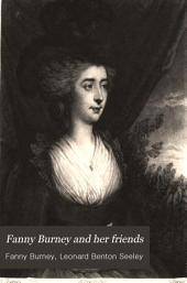 Fanny Burney and Her Friends: Select Passages from Her Diary and Other Writings