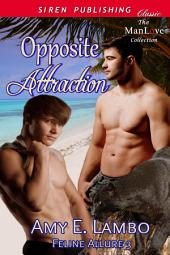 Opposite Attraction [Feline Allure 3]