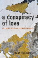 A Conspiracy of Love PDF