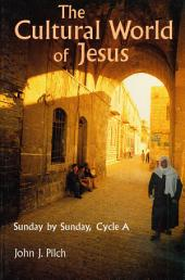 The Cultural World of Jesus: Sunday by Sunday, Volume 1