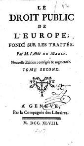 Le droit public de l'Europe, fondé sur les traités: Volume2