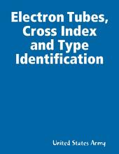 Electron Tubes, Cross Index and Type Identification