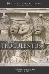 Truculentus: The Fierce One