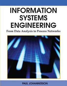 Information Systems Engineering  From Data Analysis to Process Networks PDF