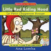 Easy French Storybook: Little Red Riding Hood: Le Petit Chaperon Rouge