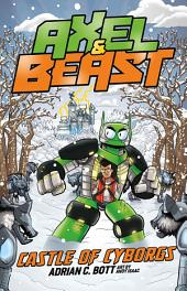 Axel and BEAST: Castle of Cyborgs: Castle of Cyborgs