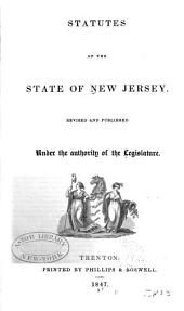 Statutes of the State of New Jersey: Revised and Published