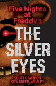 The Silver Eyes  Five Nights At Freddy s  1  PDF