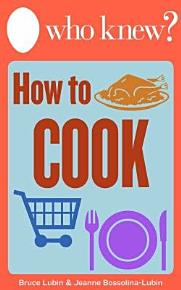 Who Knew  How to Cook PDF