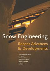 Snow Engineering 2000  Recent Advances and Developments PDF