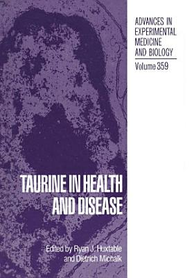 Taurine in Health and Disease