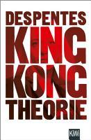 King Kong Theorie PDF