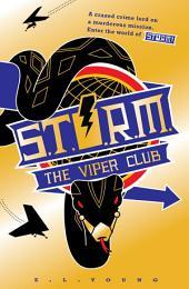 S .T. O. R. M. The Viper Club