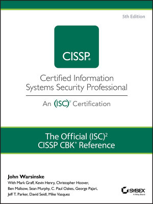 The Official  ISC 2 Guide to the CISSP CBK Reference