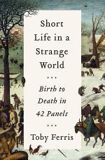 Short Life in a Strange World