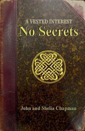 No Secrets: A Vested Interest 3