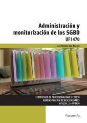 UF1470 - Administración y monitorización de los SGBD