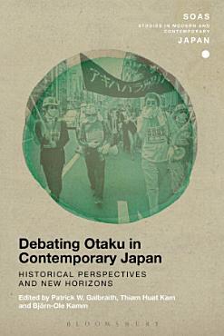 Debating Otaku in Contemporary Japan PDF