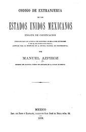 Codigo de extranjeria de los Estados unidos mexicanos: ensayo de codificacion pub. bajo los auspicios del Ministerio de relaciones exteriores ...
