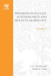 Progress in Nucleic Acid Research and Molecular Biology: Volume 11