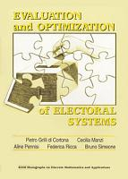 Evaluation and Optimization of Electoral Systems PDF