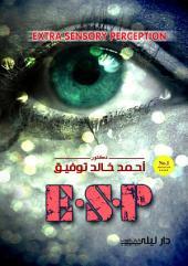 E . S . P