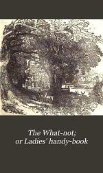 The What-not; or Ladies' handy-book