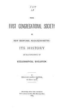 The First Congregational Society in New Bedford  Massachusetts PDF