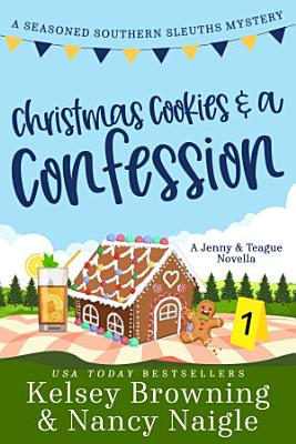 Christmas Cookies and a Confession