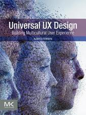 Universal UX Design: Building Multicultural User Experience