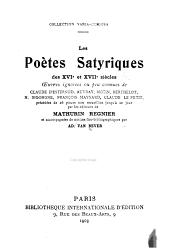 Les poètes satyriques des XVIe et XVIIe siècles