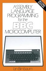 Assembly Language Programming for the B- B- C- Microcomputer